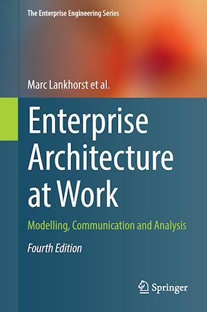 Bog, hardback Enterprise Architecture at Work af Marc Lankhorst