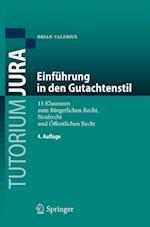 Einfuhrung in Den Gutachtenstil (Tutorium Jura)