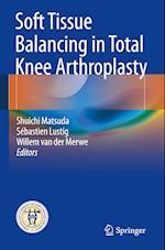 Soft Tissue Balancing in Total Knee Arthroplasty af Sebastien Lustig