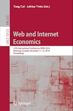 Web and Internet Economics : 12th International Conference, WINE 2016, Montreal, Canada, December 11-14, 2016, Proceedings