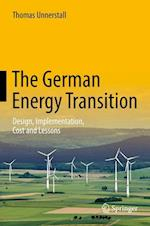 The German Energy Transition : Design, Implementation, Cost and Lessons af Thomas Unnerstall