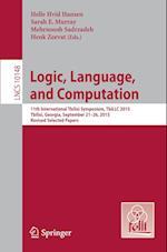 Logic, Language, and Computation : 11th International Tbilisi Symposium on Logic, Language, and Computation, TbiLLC 2015, Tbilisi, Georgia, September