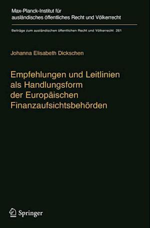 Empfehlungen und Leitlinien als Handlungsform der Europaischen Finanzaufsichtsbehorden