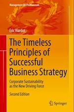 Timeless Principles of Successful Business Strategy