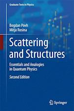 Scattering and Structures : Essentials and Analogies in Quantum Physics