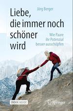 Liebe, Die Immer Noch Schoner Wird af Jorg Berger