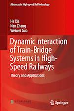 Dynamic Interaction of Train-Bridge Systems in High-Speed Railways (Advances in High Speed Rail Technology)