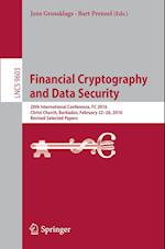 Financial Cryptography and Data Security : 20th International Conference, FC 2016, Christ Church, Barbados, February 22-26, 2016, Revised Selected Pap