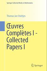 Xuvres Completes I - Collected Papers I (Springer Collected Works in Mathematics)