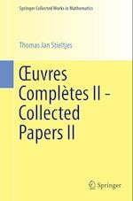 Xuvres Completes II - Collected Papers II (Springer Collected Works in Mathematics)