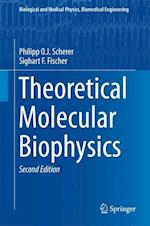 Theoretical Molecular Biophysics (BIOLOGICAL AND MEDICAL PHYSICS, BIOMEDICAL ENGINEERING)