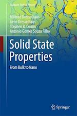 Solid State Properties : From Bulk to Nano