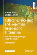 Collecting, Processing and Presenting Geoscientific Information (Springer Textbooks in Earth Sciences Geography and Environment)
