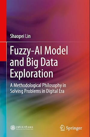 Fuzzy- AI Model and Big Data Exploration