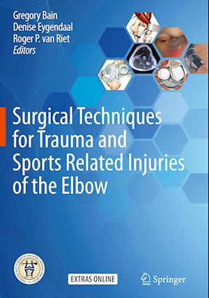 Surgical Techniques for Trauma and Sports Related Injuries of the Elbow