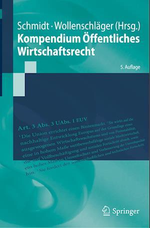 Kompendium Öffentliches Wirtschaftsrecht
