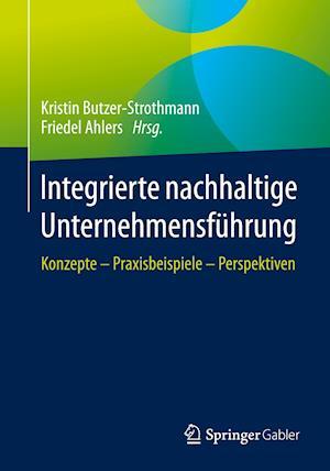 Integrierte nachhaltige Unternehmensführung