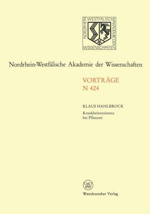 Krankheitsresistenz bei Pflanzen Von der Grundlagenforschung zu modernen Zuchtungsmethoden af Klaus Hahlbrock