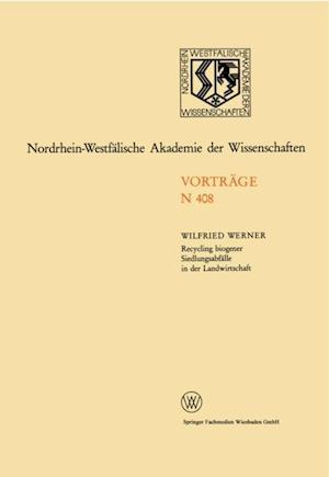 Recycling biogener Siedlungsabfalle in der Landwirtschaft Moglichkeiten und Grenzen af Wilfried Werner