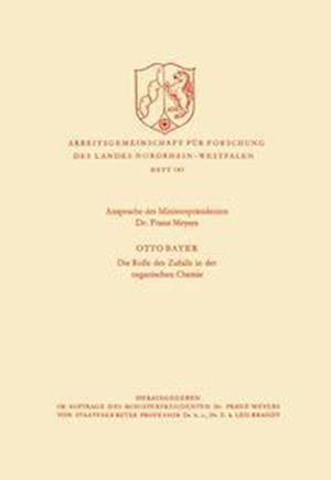 Bog, paperback Ansprache Des Ministerprasidenten / Die Rolle Des Zufalls in Der Organischen Chemie af Franz Meyers