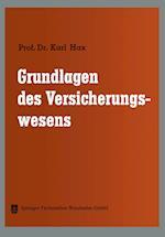 Grundlagen Des Versicherungswesens af Karl Hax