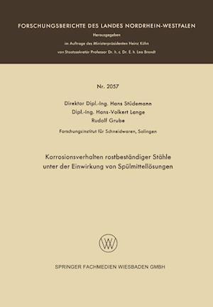 Bog, paperback Korrosionsverhalten Rostbestandiger Stahle Unter Der Einwirkung Von Spulmittellosungen af Hans Studemann