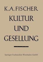 Kultur Und Gesellung af Karl Anton Fischer, Karl Anton Fischer