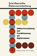 Messwertverarbeitung Und Prozesssteuerung Mit Digitalrechnern af Siegfried Dawidczak