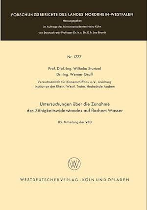 Bog, paperback Untersuchungen Uber Die Zunahme Des Zahigkeitswiderstandes Auf Flachem Wasser af Wilhelm Sturtzel