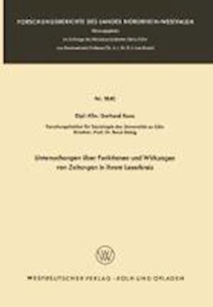 Untersuchungen Über Funktionen Und Wirkungen Von Zeitungen in Ihrem Leserkreis