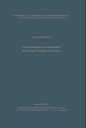 Untersuchungen Zum Gebetbüchlein Der Herzogin Dorothea Von Preußen
