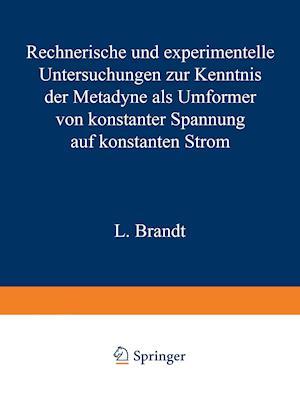 Bog, paperback Rechnerische Und Experimentelle Untersuchungen Zur Kenntnis Der Metadyne ALS Umformer Von Konstanter Spannung Auf Konstanten Strom