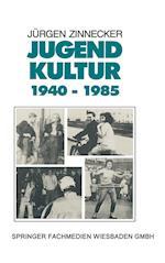 Jugendkultur 1940 - 1985 af Jurgen Zinnecker