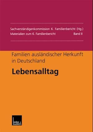 Familien auslandischer Herkunft in Deutschland: Lebensalltag