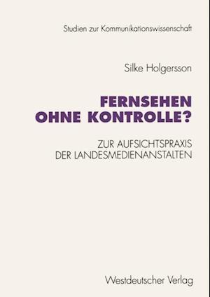 Fernsehen ohne Kontrolle? af Silke Holgersson