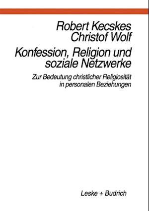 Konfession, Religion und soziale Netzwerke