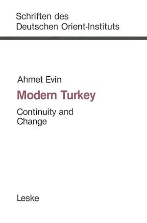 Modern Turkey: Continuity and Change af Ahmet Evin