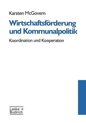 Wirtschaftsforderung und Kommunalpolitik