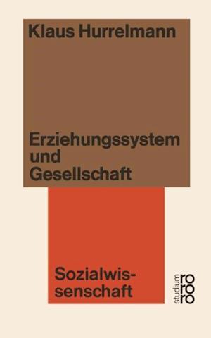 Erziehungssystem und Gesellschaft