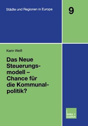 Das Neue Steuerungsmodell - Chance fur die Kommunalpolitik? af Karin Weiss