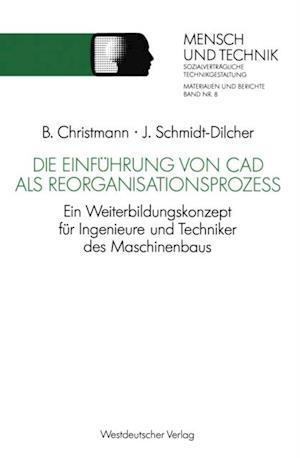 Die Einfuhrung von CAD als Reorganisationsproze af Jurgen Schmidt-Dilcher