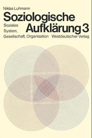 Soziologische Aufklarung 3 af Niklas Luhmann