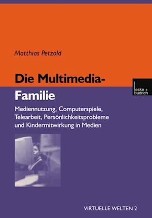 Die Multimedia-Familie af Matthias Petzold