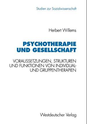 Psychotherapie und Gesellschaft af Herbert Willems