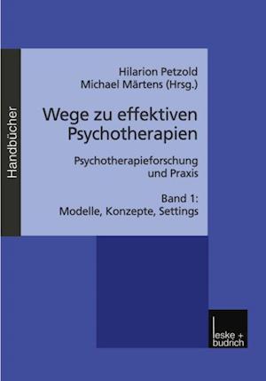 Wege zu effektiven Psychotherapien