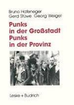 Punks in Der Grostadt -- Punks in Der Provinz af G. Weigel, G. Stuwe, B. Hafeneger