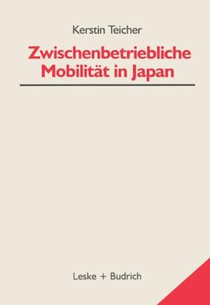 Zwischenbetriebliche Mobilitat in Japan af Kerstin Teicher