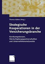 Strategische Kooperationen in Der Versicherungsbranche