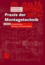 Praxis der Montagetechnik (Vieweg Praxiswissen)