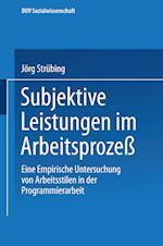 Subjektive Leistungen Im Arbeitsproze af Jorg Strubing